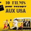 10 films pour voyager aux USA