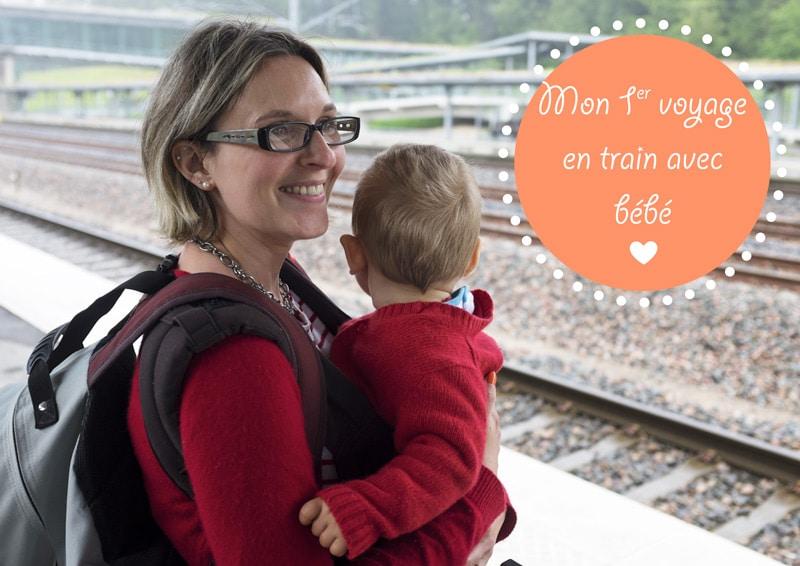 Voyager avec bébé : mon 1er voyage en train