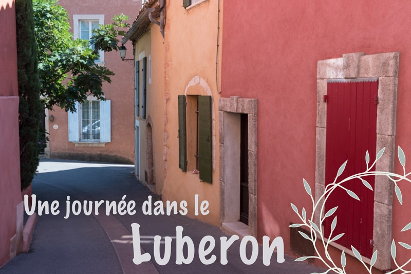 Itinéraire découverte de la Provence : une journée dans le Luberon