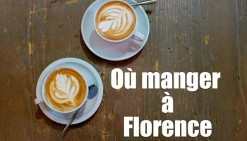 Où manger pas cher à Florence