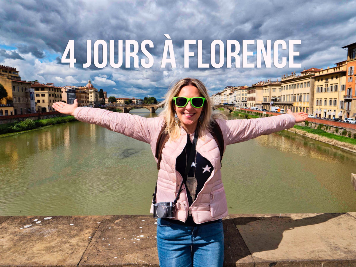 Visiter Florence en 4 jours :  programme et infos pratiques