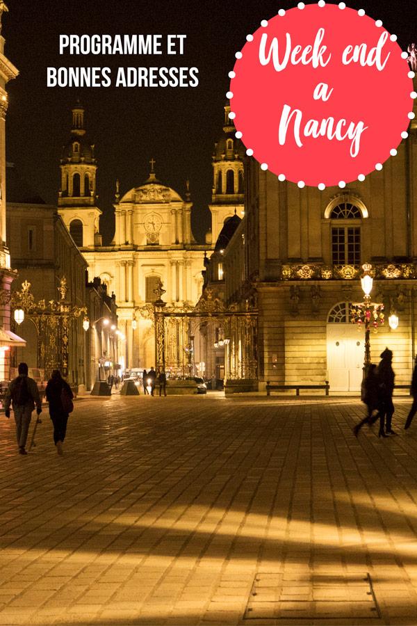 Week end à Nancy : programme et bonnes adresses