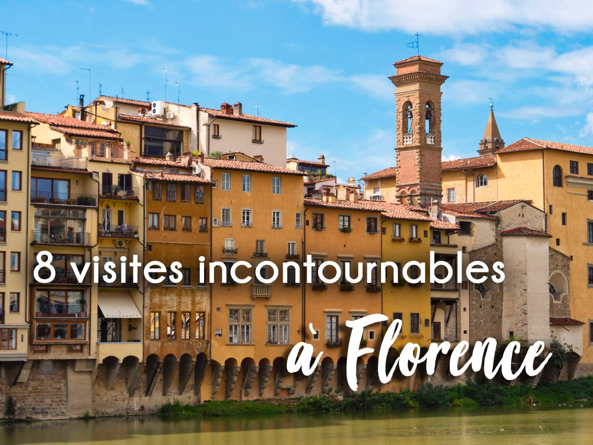 8 incontournables a Florence