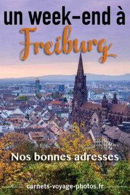 Un week-end à Freiburg