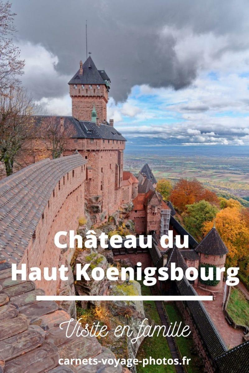visite haut koenigsbourg en famille